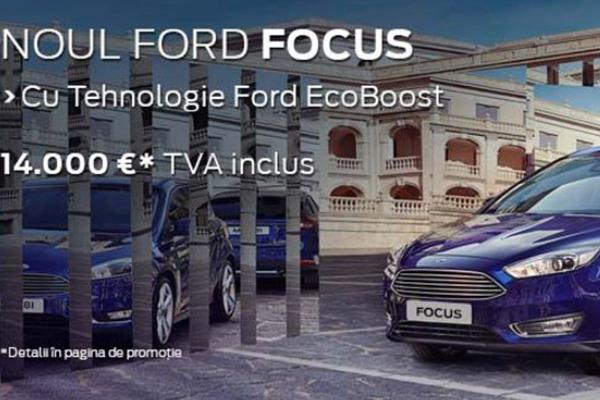 Noul Ford Focus – doar 14.000 de euro la Tiriac Auto!