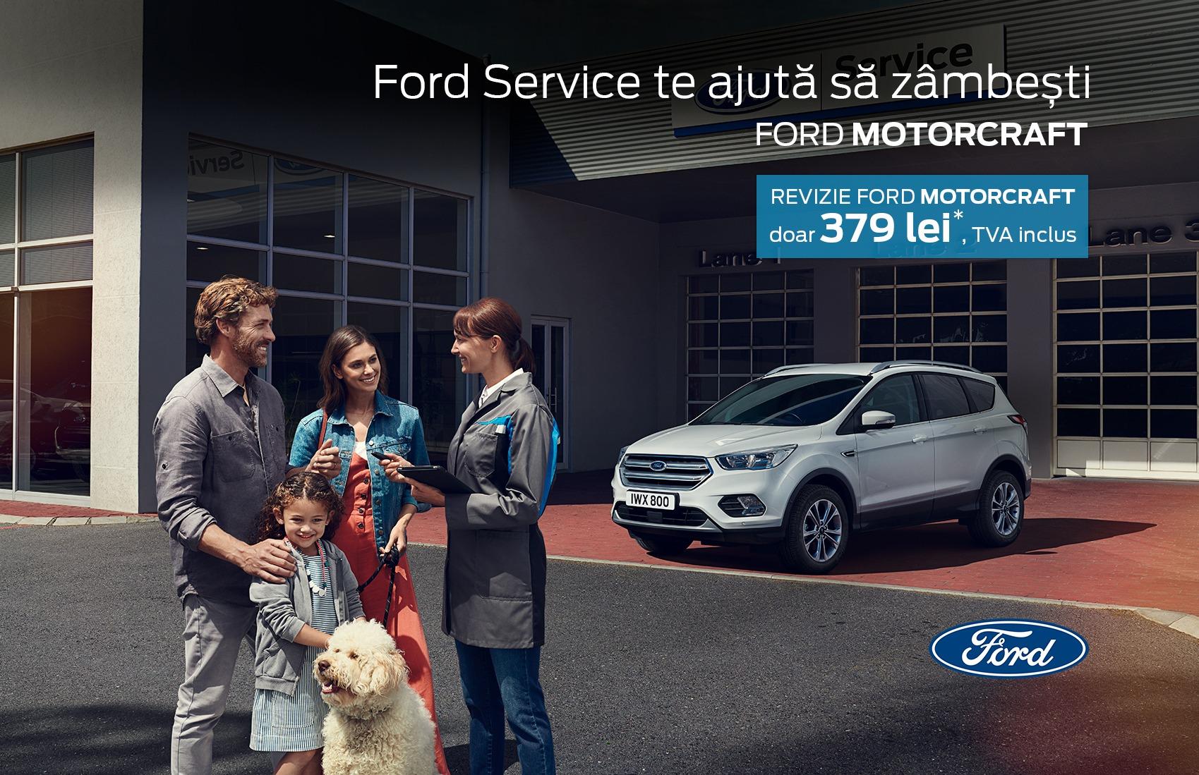 Revizie Ford Motorcraft, doar 379 lei, TVA inclus