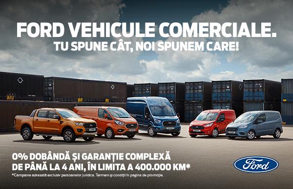 Ford Vehicule Comerciale. Tu spune cat, noi spunem care!