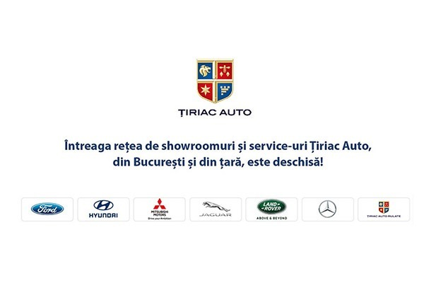 Intreaga retea de showroomuri si service-uri Tiriac Auto este deschisa