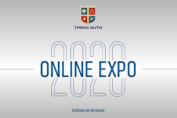 "Tiriac Auto Online Expo 2020: ""salon virtual"", la prima editie"