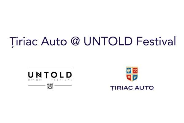 Tiriac Auto pune in miscare UNTOLD Festival