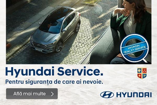 Profita de oferta Service Hyundai Tiriac Auto